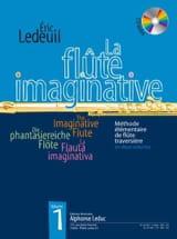 La Flûte Imaginative Volume 1 Eric Ledeuil Partition laflutedepan.com