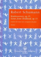 Robert Schumann - Kinderszenen Op. 15 - Partition - di-arezzo.fr