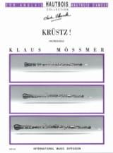Krüstz ! Klaus Mössmer Partition Hautbois - laflutedepan.com