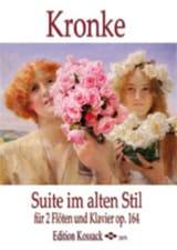 Emil Kronke - Suite Im Alten Stil Op.164 - Partition - di-arezzo.fr