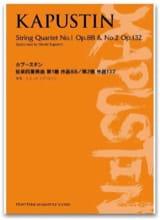 Nikolai Kapustin - String Quartets N°1 Opus 88 & N°2 Opus 132 - Partition - di-arezzo.fr