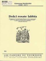 Giovanni Bassano - Dolci Rosate Labbia - Partition - di-arezzo.fr