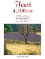 4 Mélodies Gabriel Fauré Partition laflutedepan.com