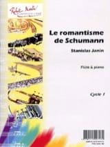 Le Romantisme de Schumann - Stanislas Janin - laflutedepan.com