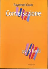 Conversazione Raymond Guiot Partition laflutedepan.com