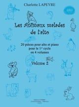 Charlotte Lapeyre - Les Animaux Malades de L'Alto Vol. 2 - Partition - di-arezzo.fr