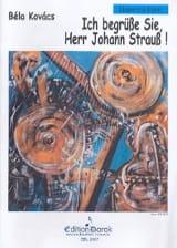Bela Kovacs - Ich Begrüsse Sie, Herr J. Strauss - Sheet Music - di-arezzo.com