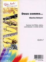 charles Balayer - Doux Comme... - Partition - di-arezzo.fr