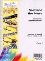 Jérôme Naulais - Scotland The Brave - Arrgt. Flûtes - Partition - di-arezzo.fr
