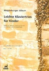 - Magdeburger Album - Leichte Klaviertrios Für Kinder Volume 1 - Partition - di-arezzo.fr