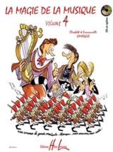 Elisabeth LAMARQUE et Marie-José GOUDARD - La Magie de la Musique - Volume 4 - Partition - di-arezzo.fr