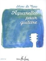 Gars Marc Le - Aquarelles Pour Guitare - Partition - di-arezzo.fr
