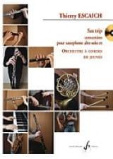 Sax Trip Concertino - Conducteur Thierry Escaich laflutedepan.com