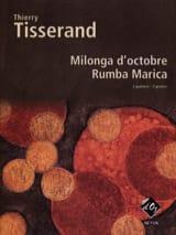 Milonga D'octobre, Rumba Marica Thierry Tisserand laflutedepan.com