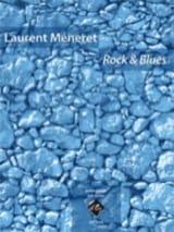 Rock & Blues Laurent Méneret Partition Guitare - laflutedepan.com
