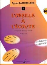 Agnès Mabire-Bex - L'oreille A L'écoute Vol.3 - CD Inclus - Partition - di-arezzo.fr