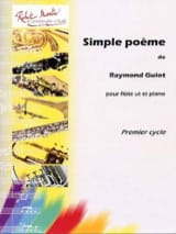 Simple Poème Raymond Guiot Partition laflutedepan.com
