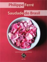 Saudade Do Brasil Philippe Ferré Partition Guitare - laflutedepan.com