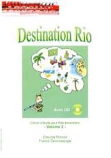 Claudia & Dentresangle Franck Pereira - Destination Rio Volume 2 - Partition - di-arezzo.fr