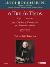 Luigi Boccherini - 6 Trios Op.1 - Volume 1 - Partition - di-arezzo.fr