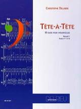 Christophe Delabre - Tête à Tête Volume 1 - Partition - di-arezzo.fr