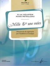 Aline HOLSTEIN et Agnès RETAILLEAU - Mille et une Ouïes Volume 2 - Partition - di-arezzo.fr