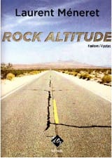 Rock Altitude Laurent Méneret Partition Guitare - laflutedepan.com