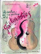 Eleftheria Kotzia - The Notebook of my Guitar N ° 2 - Guitarobics - Sheet Music - di-arezzo.co.uk