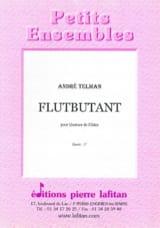 Flutbutant - 4 Flûtes André Telman Partition laflutedepan