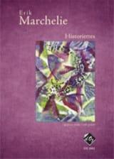Historiettes - Erik Marchelie - Partition - Guitare - laflutedepan.com