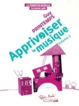 Guy Printemps - Taming the Music Volume 2 - Sheet Music - di-arezzo.com