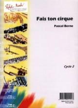 Fais Ton Cirque Pascal Berne Partition Basson - laflutedepan.com