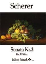Johann Scherer - Sonate N°3 en Ré Majeur Pour 3 Flûtes - Partition - di-arezzo.fr