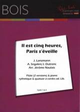 Il est Cinq Heures, Paris S'éveille laflutedepan.com