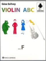 Szilvay Geza - Violin Abc Book F - Sheet Music - di-arezzo.co.uk
