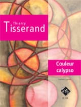 Couleur Calypso Thierry Tisserand Partition Guitare - laflutedepan.com
