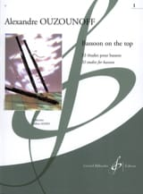 Bassoon on The Top Volume 1 - Alexandre Ouzounoff - laflutedepan.com