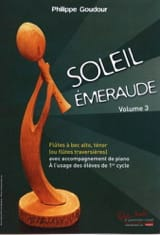 Philippe Goudour - Soleil Emeraude - Volume 3 - Partition - di-arezzo.fr