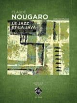 Claude Nougaro - Le Jazz et la Java - Partition - di-arezzo.fr