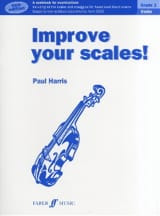 Paul Harris - Improve Your Scales, Grade 1 - Nouvelle Edition - Partition - di-arezzo.fr