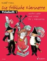 Die Fröhliche Klarinette - Trioheft 1 - Rudolf Mauz - laflutedepan.com