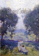 Florent Schmitt - Scherzo-Pastorale - Partition - di-arezzo.fr