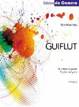 Rui Martins - Guiflut - Partition - di-arezzo.fr