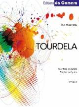 Tourdela Rui Martins Partition Duos - laflutedepan.com