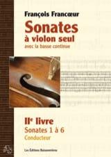 François Francoeur - Sonates à violon seul avec la basse continue - 2e livre - 1e partie - Partition - di-arezzo.fr