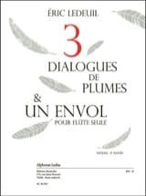 Trois dialogues de plumes & un envol Eric Ledeuil laflutedepan.com