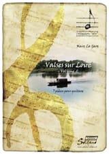 Gars Marc Le - Valses sur Loire Volume 2 - Partition - di-arezzo.fr