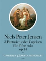 3 Fantaisies ou Caprices, op. 14 Niels Peter Jensen laflutedepan.com