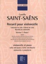 Camille Saint-Saëns - Recueil pour violoncelle - Volume 1 - Partition - di-arezzo.fr