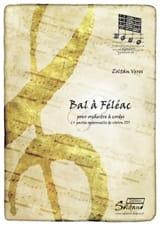Zoltan Veres - Bal à Féléac - Partition - di-arezzo.fr